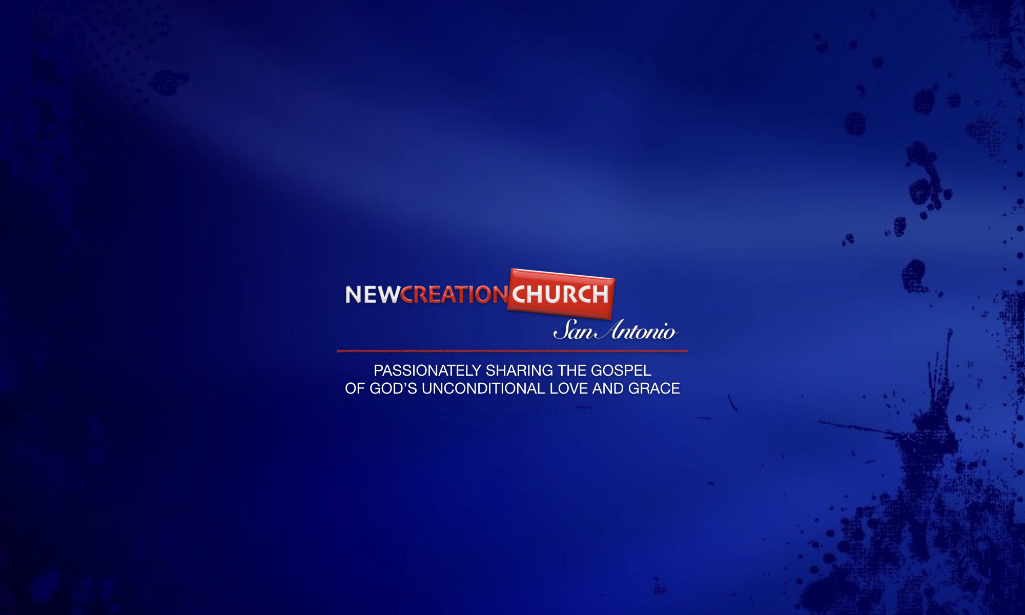 New Creation Church, San Antonio