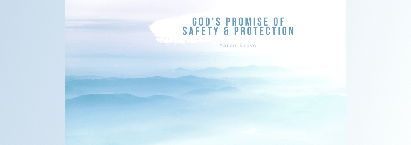 God's Unchanging Promise of Safety and Protection